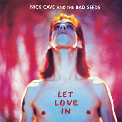 Nick Cave & The Bad Seeds 'Let Love In' LP