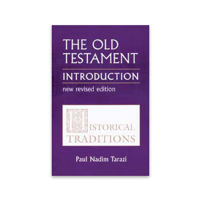 The Old Testament Introduction, Volume I: Historical Traditions