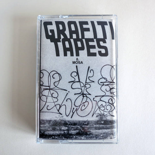 Mosa - GRAFITI TAPES #8
