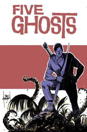 Five Ghosts Volume 2 : Lost Coastlines Tpb