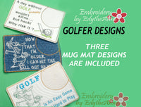 GOLFERS  In The Hoop Embroidered Mug Mat/Mug Rug.  3 Piece Set.  - Digital File - Instant Download