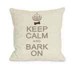Keep Calm and Bark On by OneBellaCasa Affordable Home D_cor
