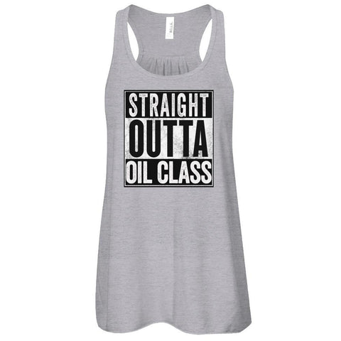 STRAIGHT OUTTA OIL CLASS - Tank