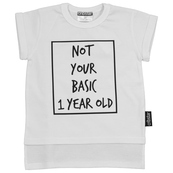 Not Your Basic 1/2/3/4/5/6 Year Old T-Shirt