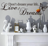 Don't Dream Your Life Wall Art Decal - Thirsty Buyer - 2