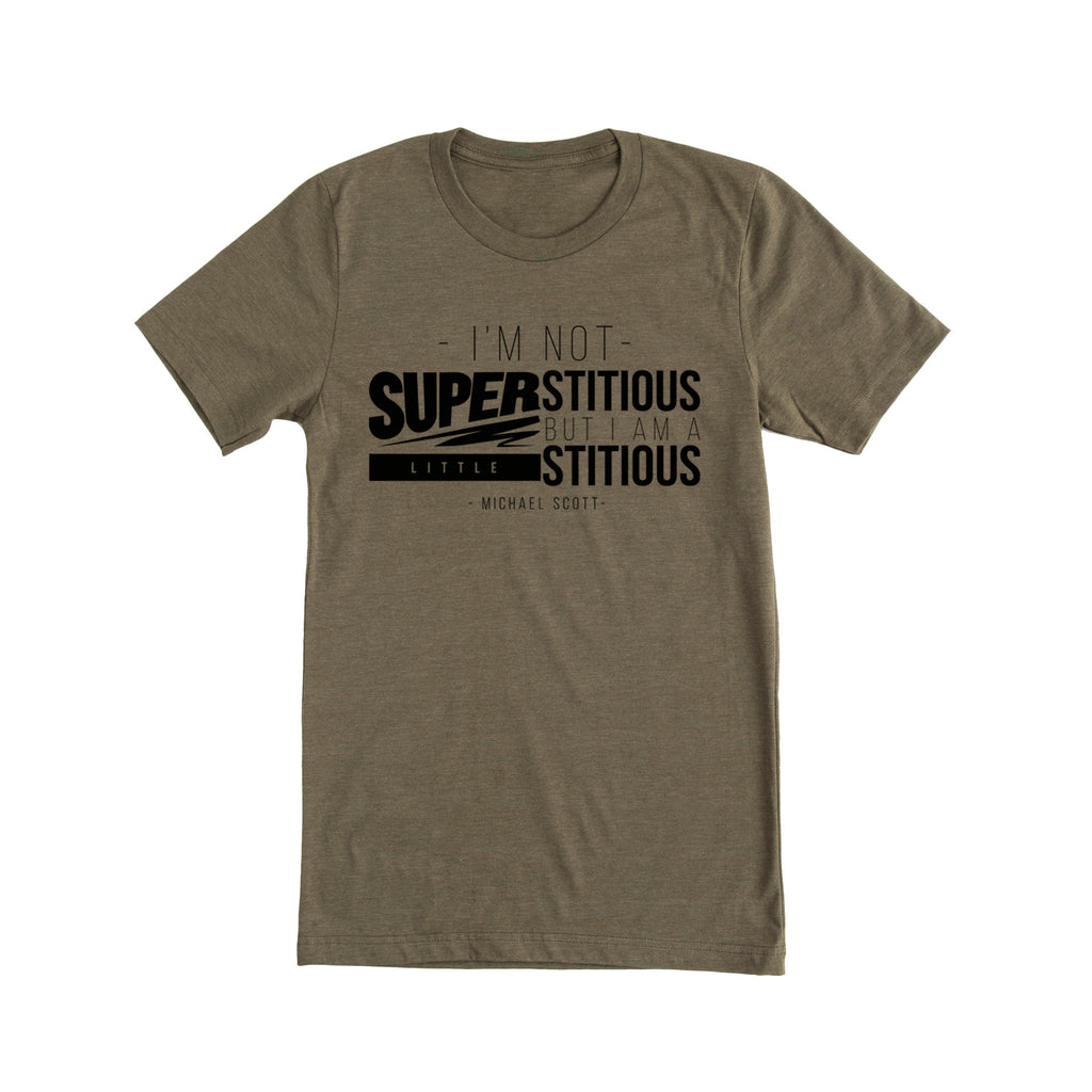 Michael Scott Quote Tee - Superstitious