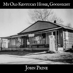 "PRE-SALE: My Old Kentucky Home Limited Edition 7"" - OH BOY RECORDS"