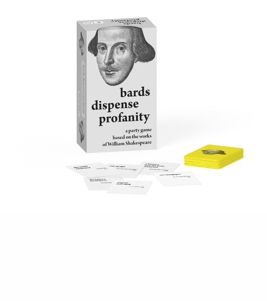 Bards Dispense Profanity: a party game based on the works of William Shakespeare