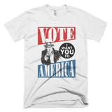Uncle Sam - I want you to VOTE, AMERICA! t shirt
