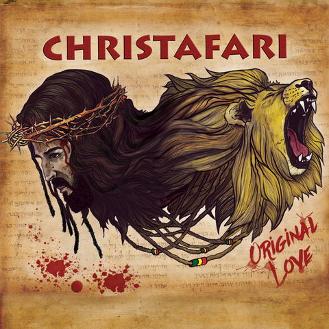Christafari: Original Love