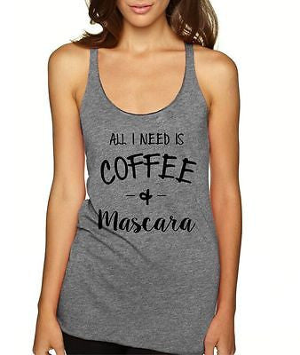 All I Need Is Coffee And Mascara Women's Triblend Tanktop - ALLNTRENDSHOP