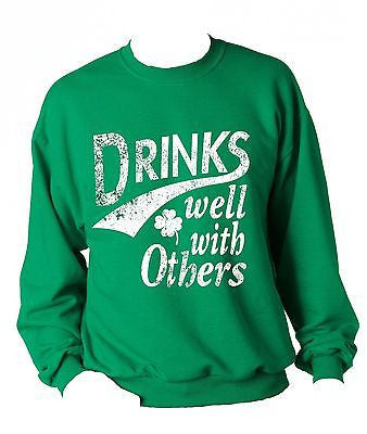 Drinks Well With Others Unisex Sweatshirt - ALLNTRENDSHOP