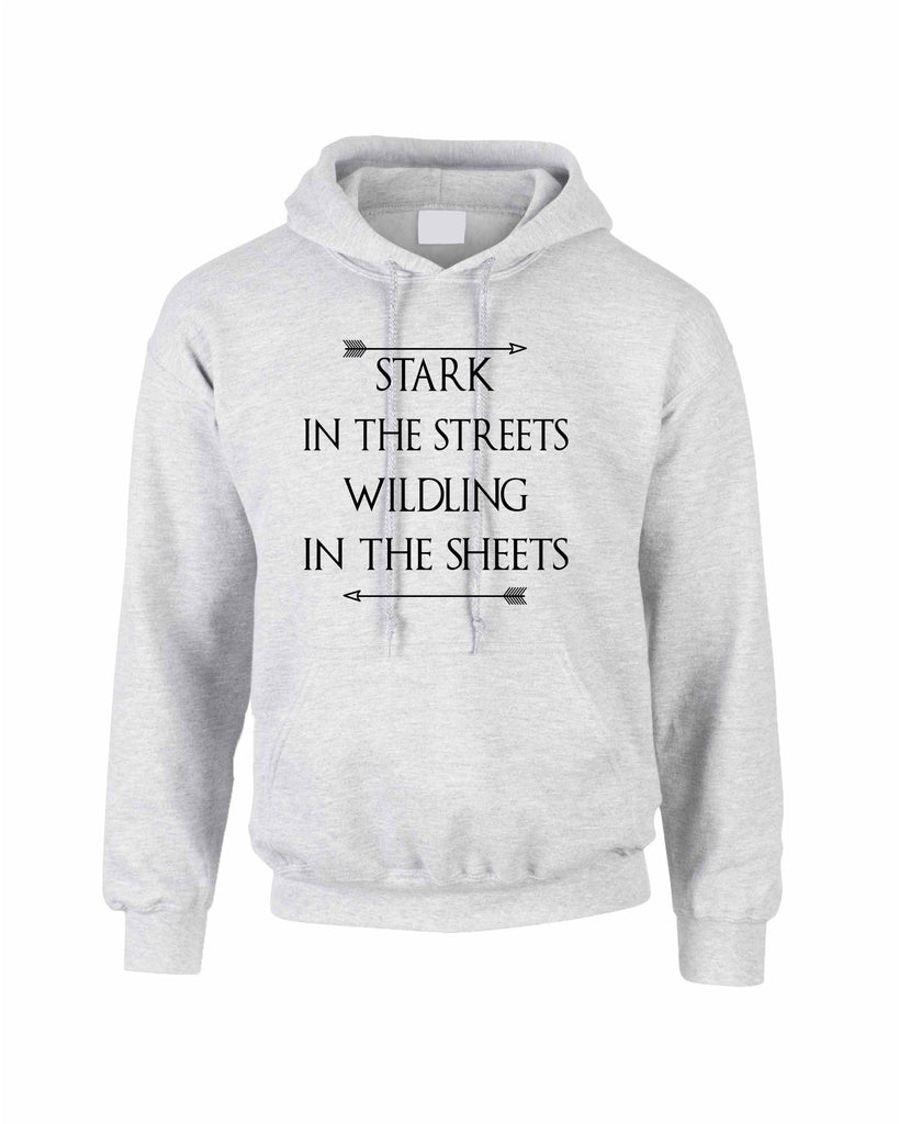 Stark in the streets wildling in the sheets women Hoodies - ALLNTRENDSHOP - 1