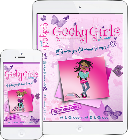 Geeky Girls Journal, If I Were You, I'd Wanna Be Me Too - Part 2 (ebook) - Geeky Girls Journal. Books that use Humor to Encourage Tween Girls to be Great.