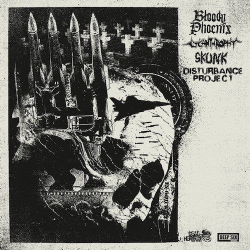 Bloody Phoenix / Lycanthrophy / Skunk / Disturbance Project ‎– Bloody Phoenix / Lycanthrophy / Skunk / Disturbance Project LP - Grindpromotion Records