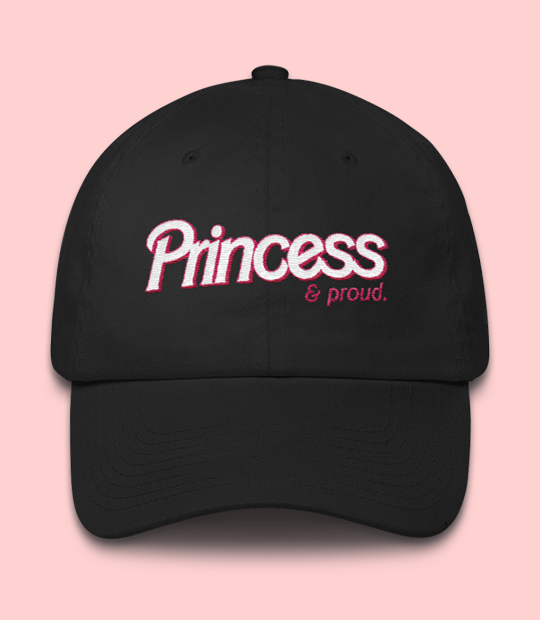"Adorned By Chi ""Princess & Proud"" Dad hat"