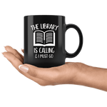 """The library""11oz black mug - Gifts For Reading Addicts"