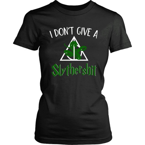 """i Don't Give A Slythershit"" Women's Fitted T-shirt"