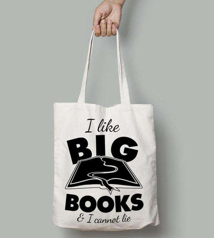 I Like Big Books.. - Gifts For Reading Addicts