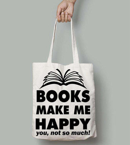Books Make Me Happy - Gifts For Reading Addicts