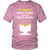 Warning! Open books lead to open minds Unisex T-shirt - Gifts For Reading Addicts
