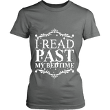 I read past my bed time Fitted T-shirt - Gifts For Reading Addicts