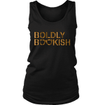 Boldly bookish Womens Tank - Gifts For Reading Addicts