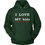 I love my kids - Gifts For Reading Addicts