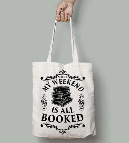 My Weekend Is Booked - Gifts For Reading Addicts