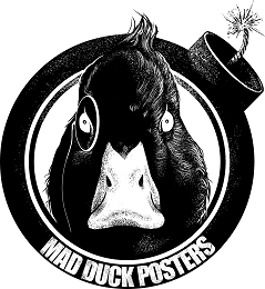 Mad Duck Posters