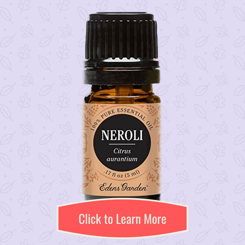 Neroli Essential Oil from Edens Garden - Loving Essential Oils
