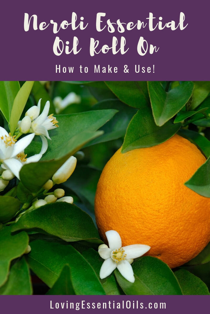 5 Ways to Use a Neroli Roll On {Plus How to Make!} by Loving Essential Oils