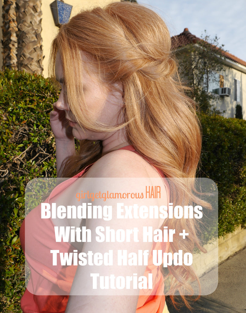 Blending Extensions With Short Hair + Twisted Half Up Do | Hair Tutorial