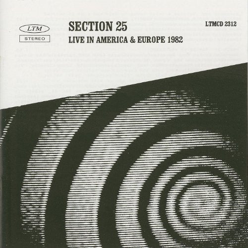 Section 25 - Live In America & Europe 1982