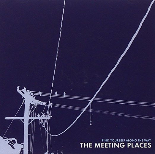Meeting Places, The - Find Yourself Along the Way