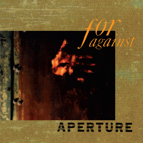 For Against - Aperture