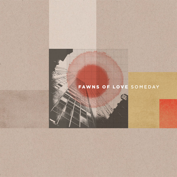 Fawns of Love - Someday
