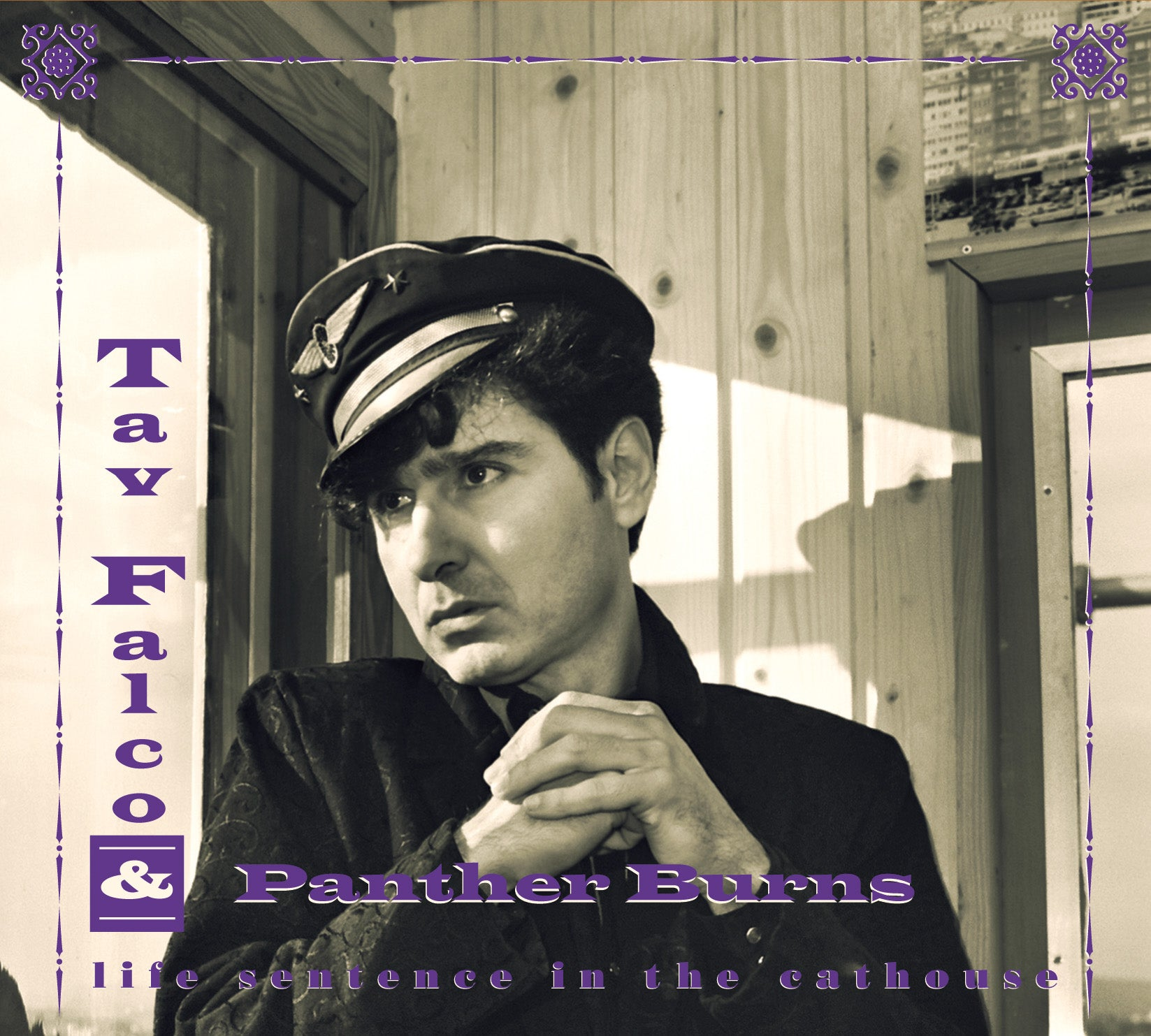Tav Falco & Panther Burns - Life Sentence in the Cathouse + Live in Vienna