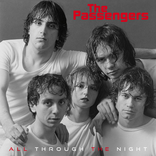 Passengers, The - All Through the Night EP