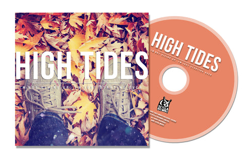High Tides - I'm Not Giving Up, I'm Just Starting Over (CD/Cassette)