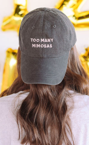 Friday + Saturday Too Many Mimosas Hat