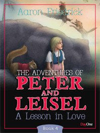 The Adventures of Peter and Leisel: Lesson in Love (Book 4)