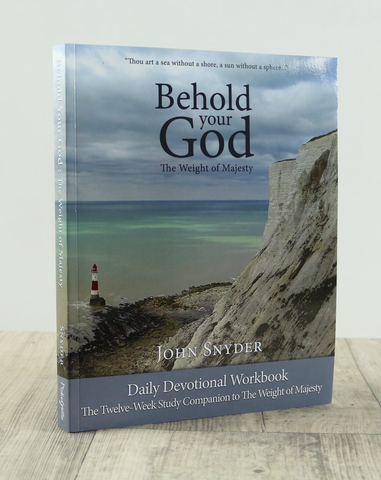 Behold Your God: The Weight of Majesty Daily Devotional Workbook