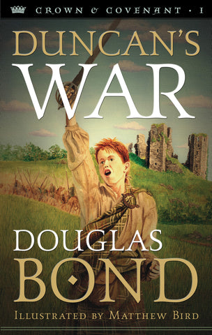 Duncan's War (Crown & Covenant, Book 1)