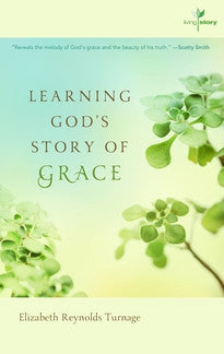 Learning God's Story of Grace (Living Story, Vol. 1)