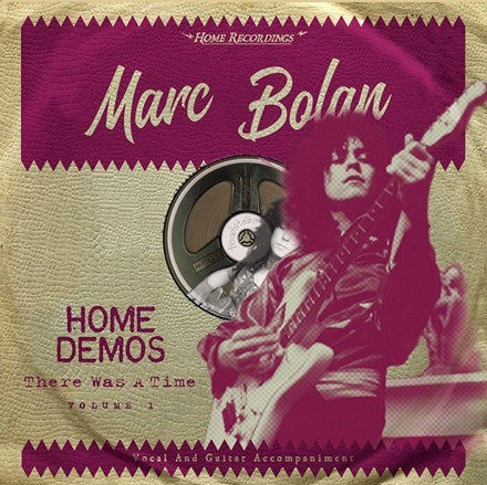 Marc Bolan There Was a Time: Home Demos Volume 1 Vinyl LP
