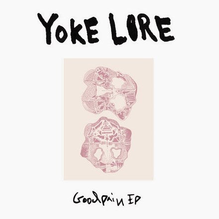"Yoke Lore - Goodpain Colored 10"" Vinyl EP"