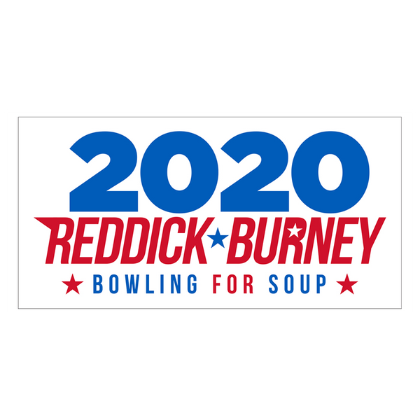 Bowling For Soup - Reddick & Burney 2020 Bumper Sticker