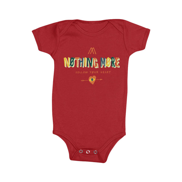 Nothing More - Baby Onesie - Follow Your Heart