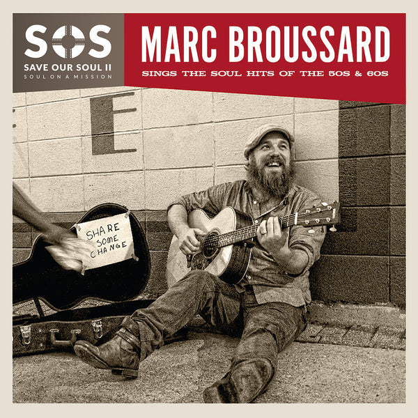 Marc Broussard - S.O.S. II: Save Our Soul: Soul on a Mission CD